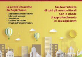 La nuova Guida del Condominio è la via più semplice ai superbonus